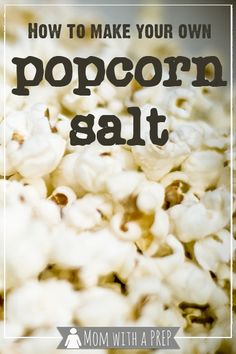 How to Make Your Own Popcorn Salt Mom with a PREP is part of Popcorn salt - Are you making homemade popcorn for family movie night and have run out of popcorn salt Don't panic make it yourself with these easy directions Popcorn Snacks, Gourmet Popcorn, Salted Popcorn Recipes, Appetizer Recipes, Snack Recipes, Cooking Recipes, Appetizers, How To Make Popcorn, Healthy Snacks