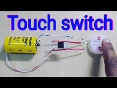 How to Make Touch Switch at home - YouTube