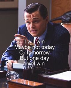 Best Wolf of Wall Street Quotes to Start Up your Day With Success Deep Meaningful Quotes, Wolf Of Wall Street, Sales Motivation, Business Motivation, Business Quotes, Leonardo Dicaprio, Badass Quotes, Best Quotes, Movie Quotes