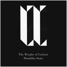 """Demdike Stare - The Weight of Culture Mixtape. Interesting collage of mostly obscure records. Sounds like a post-punk version of """"My Life in the Bush of Ghosts""""."""