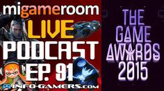 #podcast hoy en VIVO a las 12pm!! Analizaremos #thegameawards 2015!! Link para el #youtube en nuestra descripción.  #Nintendo #xbox #playstation