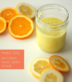 DIY- Citrus hand + body scrub.  1/2 c. sea salt, 1/2 c. olive oil, 1-2 lemon slices, 1-2 orange slices.