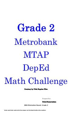 Grade 2 Metrobank MTAP DepEd Math Challenge Courtesy by: Pids Nogales Files Prepared by: Dulce Buenaventura 2006 Eliminati. Context Clues Worksheets, Spelling Worksheets, Therapy Worksheets, Printable Math Worksheets, 1st Grade Worksheets, 2nd Grade Books, 2nd Grade Math, Grade 3, Buenaventura