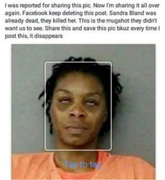 Sandra land was already dead before her mugshot