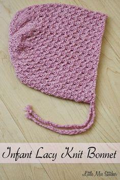 Little Miss Stitcher: Infant Lacy Knit Bonnet Free Pattern