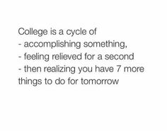 Great Advice For The College Years And Beyond. College is one of the most exciting times in one's life. This article can help you achieve your go College Quotes, College Humor, College Life, Uni Life, College Bags, College Problems, Student Problems, School Memes, Funny School