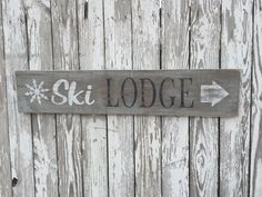 A personal favorite from my Etsy shop https://www.etsy.com/listing/266242247/rustic-wood-sign-reclaimed-wood-sign-ski