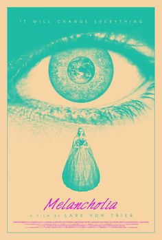 beautyliesinmovieposters:    Melancholia alternative movie poster
