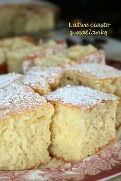 Łatwe ciasto z maślanką | sio-smutki! Monika od kuchni
