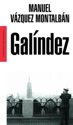 M. Vazquez Montalban, Galindez