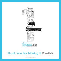 MediaLabs Celebrates the 1st Year Anniversary  #MediaLabs #WeAreOne #AnniversaryCelebration