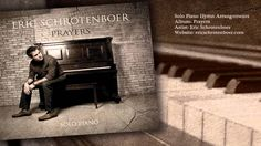 Thou Didsn't Leave Thy Throne - Solo Piano - Eric Schrotenboer