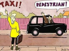 I would have to do this at least once if I was a taxi driver.