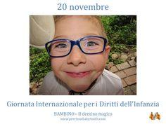 20 novembre GIORNATA INTERNAZIONALE PER I DIRITTI DELL'INFANZIA E DELL'ADOLESCENZA BAMBINO - il dentino magico www.preciousbabytooth.com #20Novembre #GiornataDellInfanzia #AlmanaccoDelGiorno #Bambino #DentinoMagico