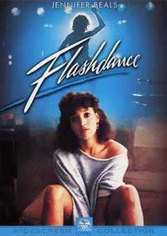 "Flashdance - 1983  ""What a Feeling!"" cuz ""she's a maniac""....."