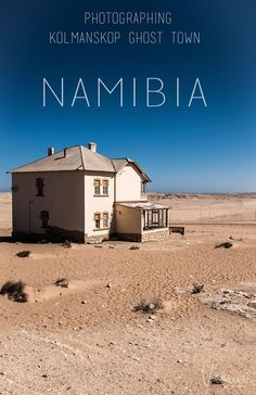 Visiting Kolmanskop Ghost Town Namibia - With Photography Guide World Travel Guide, Travel Guides, Travel Tips, Travel Plan, Travel Articles, Africa Destinations, Travel Destinations, Safari, Photography Guide