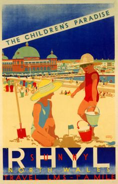 Rhyl Beach , North Wales (U.K) Vintage travel art deco poster by Rodney's Prints, via Flickr. #beach #riviera #essenzadiriviera www.varaldocosmetica.it/en (olive oil cosmetics from the italian riviera)