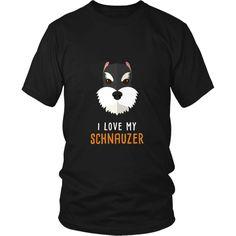 I love my Schnauzer Dogs T-shirt