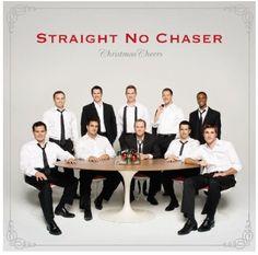 Christmas music: Straight No Chaser