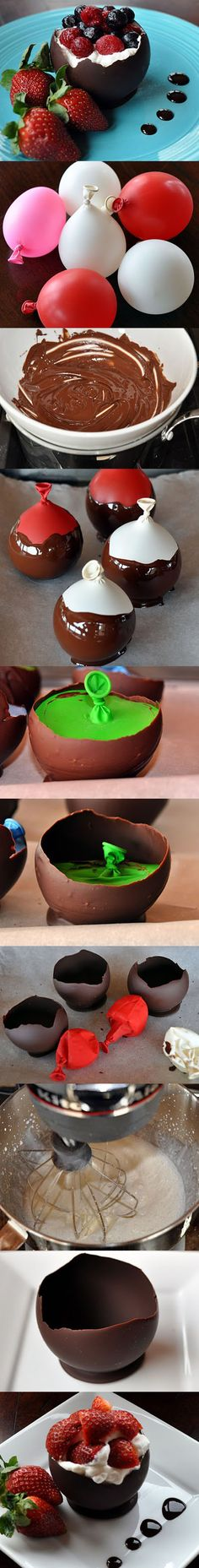 Chocolate Bowls made with balloons dipped in chocolate and deflated when chocolate has cooled * sweet!