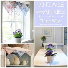 Vintage Hankies Three Ways