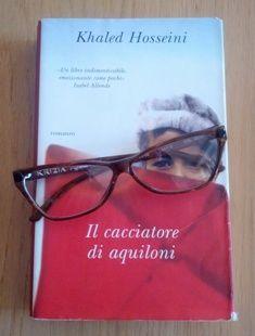 """Il cacciatore di aquiloni"", di Khaled Hosseini (Edizioni Piemme)"