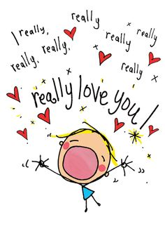 Quotes About Love : Really love you! - Hall Of Quotes Son Quotes, Daughter Quotes, Qoutes, Happy Quotes, Really Love You, Cute Love, Birthday Greetings, Birthday Wishes, Love My Husband