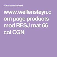 www.wellensteyn.com page products mod RESJ mat 66 col CGN