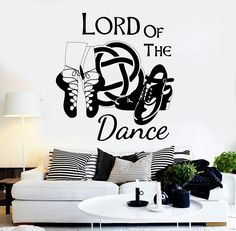 Vinyl Wall Decal Irish Dance Ireland Quote Celtic Stepdance Ghillies Stickers (ig3645)