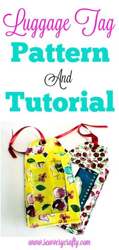 How to sew Luggage tags with pattern and tutorial.  #luggagetags #sewingtutorial #sewing