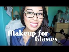 Nice Makeup for Glasses - KarenReinalyn