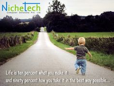 NicheQuotes: Life is ten percent what you make it  and ninety percent how you take it in the best way possible....