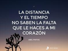 La distancia y el tiempo no saben la falta que le haces a mi corazón. Descubrí más de Abel en http://www.youtube.com/abelpintosvevo