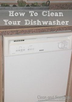 Easy to follow tutorial on how to clean your dishwasher to make it run more efficiently and give you cleaner dishes! // cleanandscentsible.com