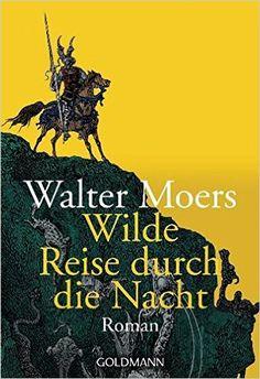 Wilde Reise durch die Nacht von Walter Moers