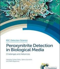 Peroxynitrite Detection In Biological Media: Challenges And Advances PDF