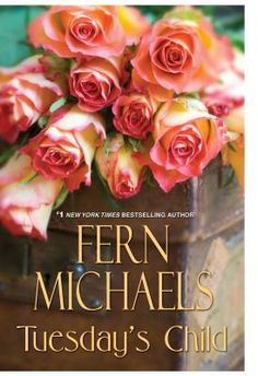 Tuesday's Child by Fern Michaels (New Large Print Fiction)