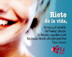 Se feliz y riete de la vida l Frases | ZUhere.com Online Relationship Advice, Happiness, Humor, Motivation, Happy, Frases, Bonheur, Humour, Funny Photos