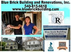 BLUE BRICK BUILDING AND RENOVATIONS, INC. 540-815-6618 info@bluebrickbuilding.com Serving Roanoke, Bedford and Salem, VA