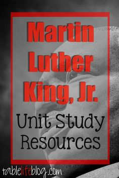 Martin Luther King, Jr. Unit Study Resources for Homeschool