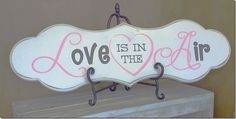 Super-Saturday-Craft-Love-on-shaped-sign-2. Really want this for Evelyns room!