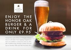 LOOK! Announcing The Honor Oak November Offer! It's burger month! (which is the best of all the months!)