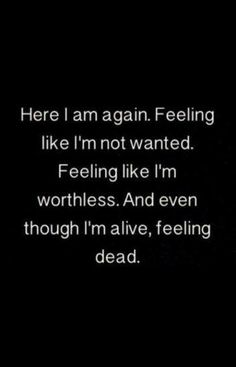 i am worthless quotes Quotes Deep Feelings, Hurt Quotes, Mood Quotes, Life Quotes, True Feelings, Sad Quotes That Make You Cry, Sad Love Quotes, Missing Quotes, Worthless Quotes