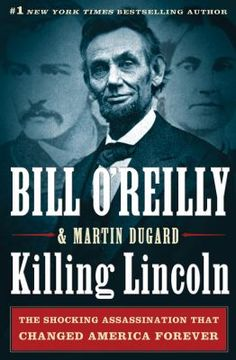 Killing Lincoln by Bill O'Reilly  http://acorn.biblio.org/eg/opac/record/2348258?query=killing%20lincoln;qtype=keyword;locg=65