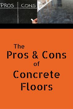 An In Depth Look At The Pros And Cons Of Concrete Flooring