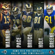 Five Rams Named Pro Football Hall of Fame Semifinalists First Football Game, Football Hall Of Fame, Football Baby, Football Memes, Football Team, Sean Mcvay, Nfc West, St Louis Rams, La Rams