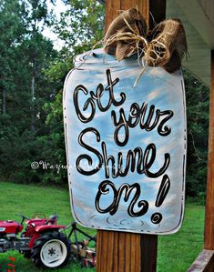 Mason Jar Get Your Shine On Wood Cut Out Door Hanger via Etsy