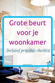 Grote beurt voor je woonkamer. Onderdeel van de Voorjaars-Challenge. Deel 4 van 10. Meedoen? Ga naar waarismam.nl