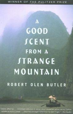 A Good Scent from a Strange Mountain: Stories by Robert Olen Butler, http://www.amazon.com/dp/0802137989/ref=cm_sw_r_pi_dp_FRgcrb0B348VA