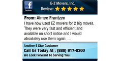 I have now used EZ movers for 2 big moves. They were very fast and efficient and available...
